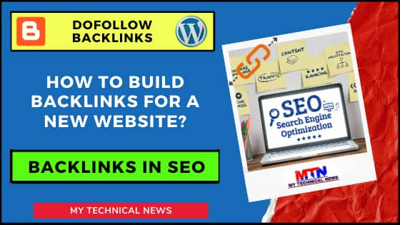 What Are Backlinks In SEO And How To Build Backlinks For A New Website
