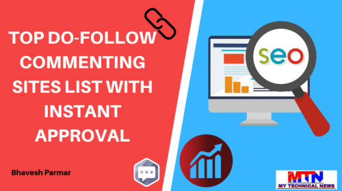 2020 Latest Do follow Instant Approval Blog Commenting Sites.