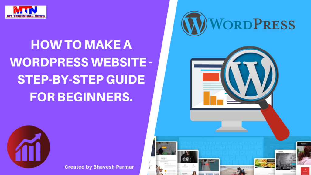 HOW TO MAKE A WORDPRESS WEBSITE - STEP-BY-STEP GUIDE FOR BEGINNERS.