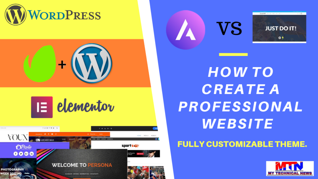 HOW TO CREATE A PROFESSIONAL WEBSITE WITH A FULLY CUSTOMIZABLE THEME.