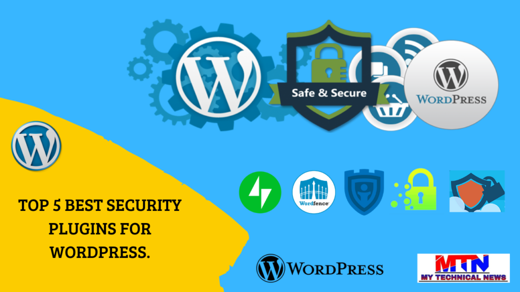 TOP 5 BEST SECURITY PLUGINS FOR WORDPRESS.