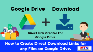 Easy Way To Create A Direct Download Link For Any Files On Google Drive.