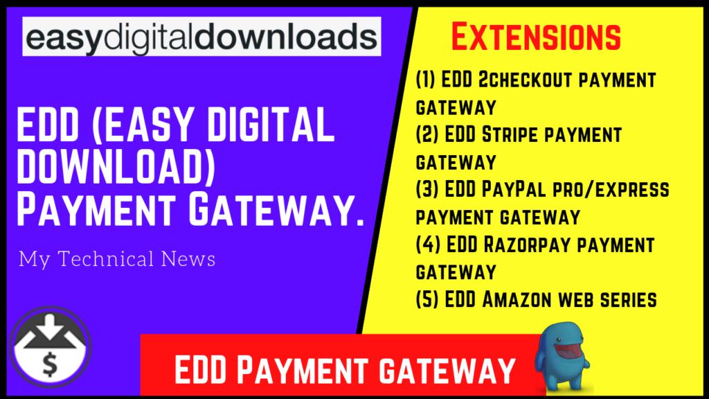 EDD (EASY DIGITAL DOWNLOAD) Payment Gateway.