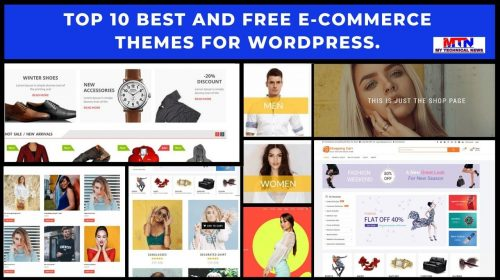 Top 10 Best And Free eCommerce Themes For WordPress.