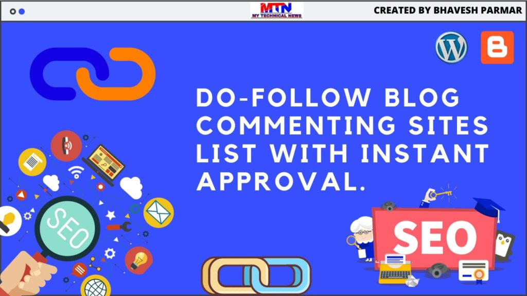 Top Dofollow Blog Commenting Sites List With Instant Approval.