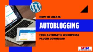 Read more about the article How To Create An Autoblog In WordPress And Make $1000 Monthly.