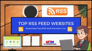 Read more about the article Top Most Popular And Useful RSS Feeds In 2020.