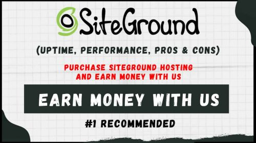 Purchase Siteground Hosting And Earn Money With Us | 100% Trusted