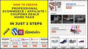 Create A Professional E-commerce, Affiliate, Coupons Deals Home Page In Just Two Steps