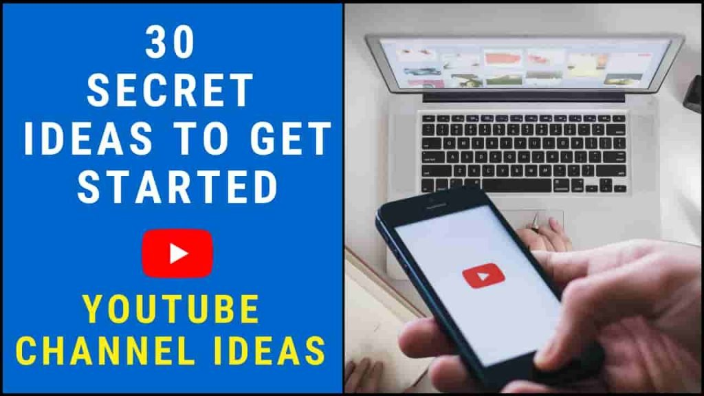 YouTube Channel Ideas   30 Secret Ideas To Get Started