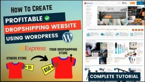 How To Create A Profitable Dropshipping Website With WordPress In 2021 (Complete Tutorial)