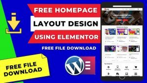 Read more about the article Download Free Website Homepage Layout Using Elementor (Created By Bhavesh Parmar)